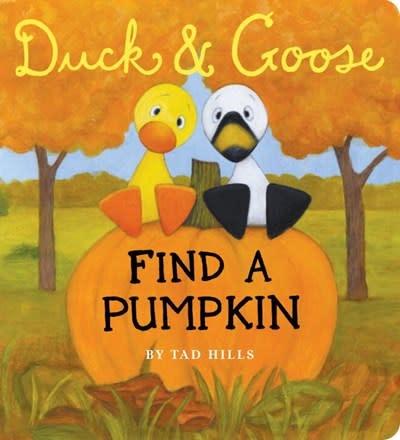 Schwartz & Wade Duck & Goose Find a Pumpkin (Board Book)