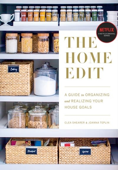 Clarkson Potter The Home Edit: A Guide to Organizing and Realizing Your House Goals