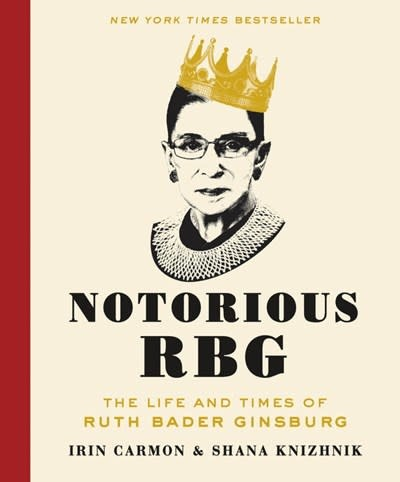 Dey Street Books Notorious RBG: The Life and Times of Ruth Bader Ginsburg