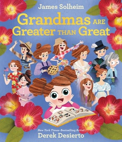 Greenwillow Books Grandmas Are Greater Than Great