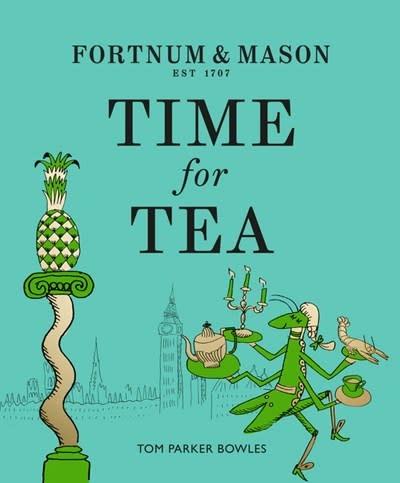 Fourth Estate Fortnum & Mason: Time for Tea