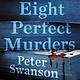 William Morrow Paperbacks Eight Perfect Murders: A novel