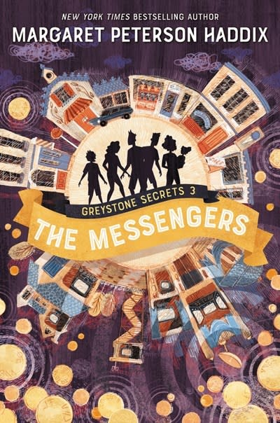 Katherine Tegen Books Greystone Secrets #3: The Messengers