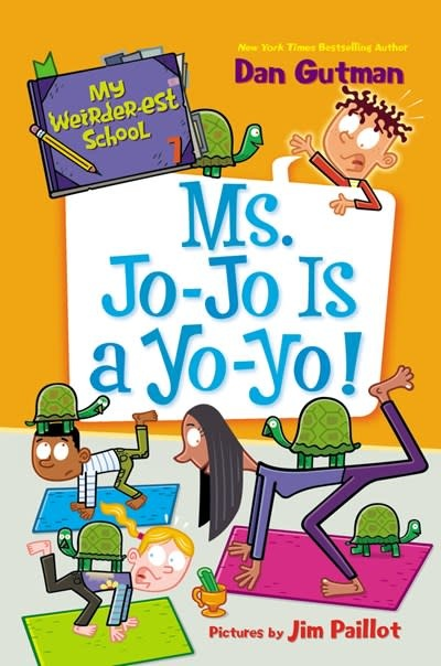 HarperCollins My Weirder-est School #7: Ms. Jo-Jo Is a Yo-Yo!