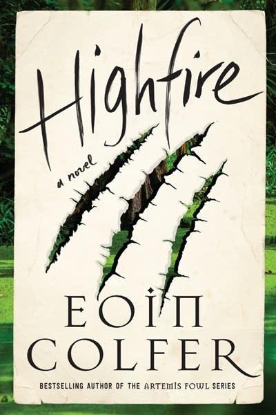 Harper Perennial Highfire: A Novel