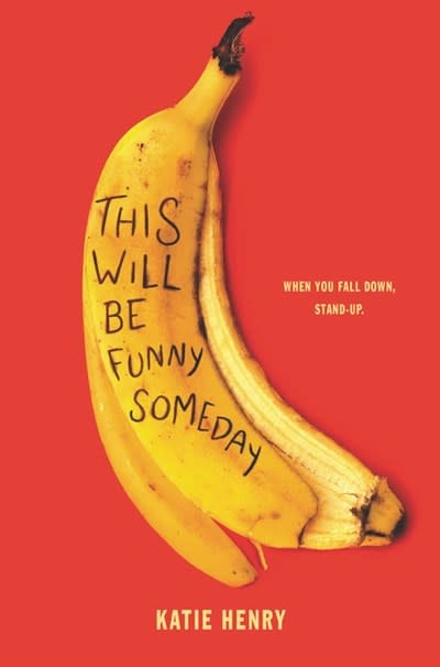 Katherine Tegen Books This Will Be Funny Someday