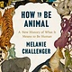 Penguin Books How to Be Animal