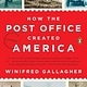 Penguin Books How the Post Office Created America
