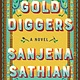 Penguin Press Gold Diggers: A novel