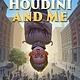 Holiday House Houdini and Me