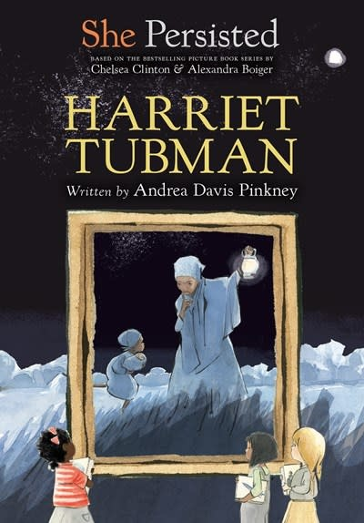 Philomel Books She Persisted: Harriet Tubman