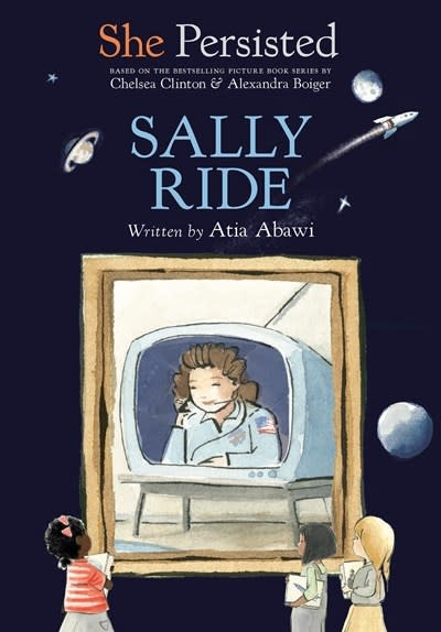 Philomel Books She Persisted: Sally Ride