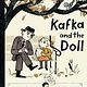 Viking Books for Young Readers Kafka and the Doll