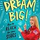 Philomel Books Dream Big!