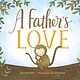 Philomel Books A Father's Love