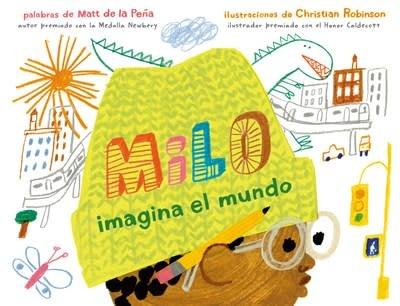 G.P. Putnam's Sons Books for Young Readers Milo imagina el mundo