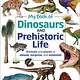DK Children My Book of Dinosaurs and Prehistoric Life