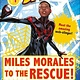 DK Children Marvel Spider-Man: Miles Morales to the Rescue!
