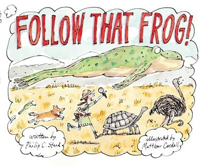Neal Porter Books Follow That Frog!