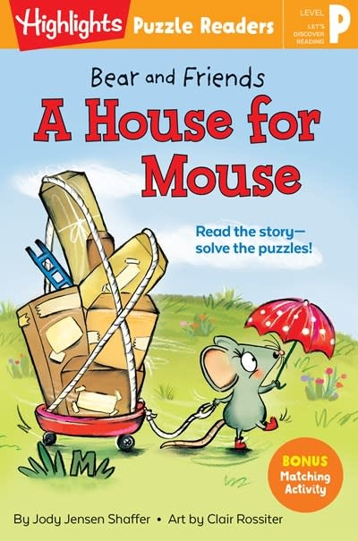 Highlights Press Bear and Friends: A House for Mouse