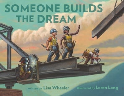 Dial Books Someone Builds the Dream