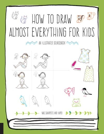 Quarry Books How to Draw Almost Everything for Kids