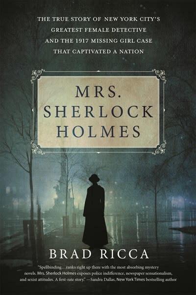 St. Martin's Griffin Mrs. Sherlock Holmes [Grace Humiston]