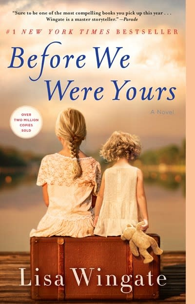 Ballantine Books Before We Were Yours: A Novel