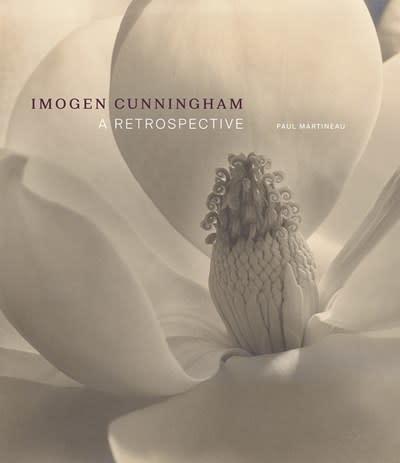 Imogen Cunningham : A Retrospective