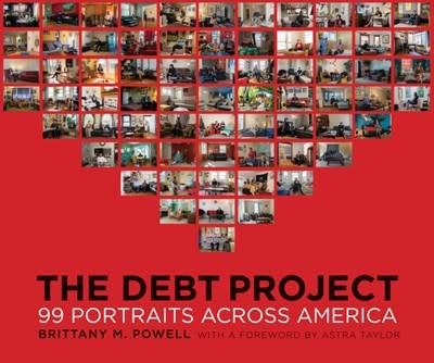 Graphic Arts Books The Debt Project: 99 Portraits Across America