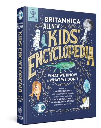 Britannica Books Britannica All New Kids' Encyclopedia: What We Know & What We Don't