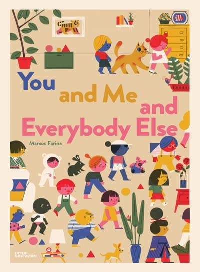 Little Gestalten You and Me and Everybody Else