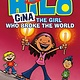 Random House Books for Young Readers Hilo 07 Gina: The Girl Who Broke the World