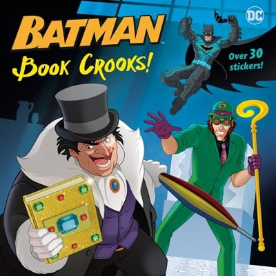 Random House Books for Young Readers DC Super Heroes: Batman: Book Crooks!