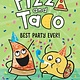 Random House Books for Young Readers Pizza and Taco: Best Party Ever!