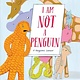 Knopf Books for Young Readers I Am Not a Penguin: A Pangolin's Lament