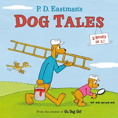Random House Books for Young Readers P.D. Eastman's Dog Tales