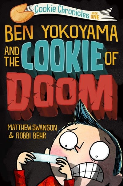 Knopf Books for Young Readers Ben Yokoyama and the Cookie of Doom