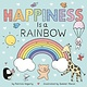 Rodale Kids Happiness Is a Rainbow
