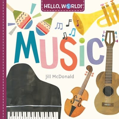 Doubleday Books for Young Readers Hello, World! Music