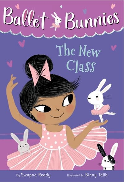 Random House Books for Young Readers Ballet Bunnies #1: The New Class