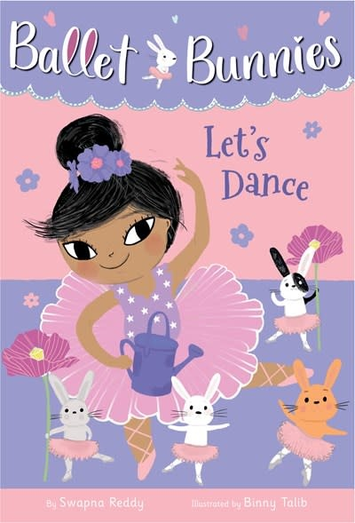 Random House Books for Young Readers Ballet Bunnies #2: Let's Dance