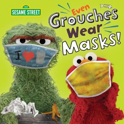Random House Books for Young Readers Even Grouches Wear Masks! (Sesame Street)