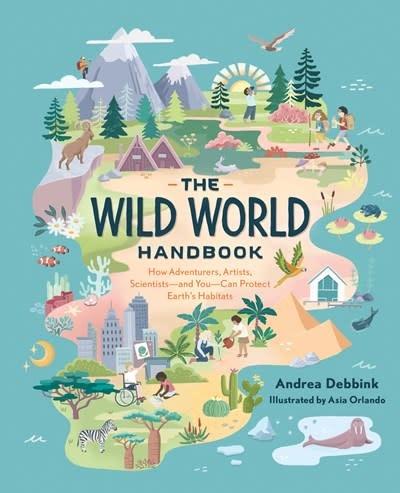 Quirk Books The Wild World Handbook: Habitats