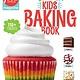 Hearst Home Kids Food Network Magazine: The Big, Fun Kids Baking Book