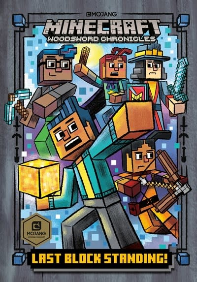 Random House Books for Young Readers Minecraft Woodsword Chronicles 06 Last Block Standing!