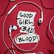 Delacorte Press Good Girl, Bad Blood
