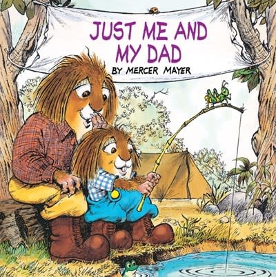 Random House Books for Young Readers Just Me and My Dad (Little Critter)