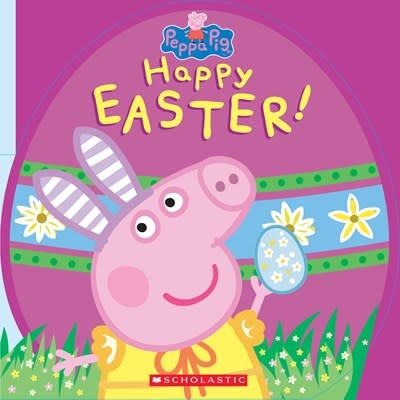 Scholastic Inc. Happy Easter! (Peppa Pig)