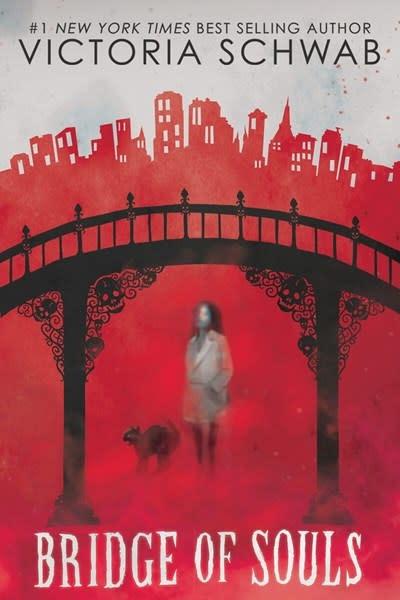 Scholastic Press Bridge of Souls (City of Ghosts #3)